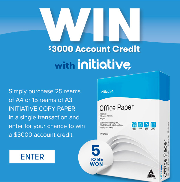 Simply purchase 25 reams of A4 or 15 reams of A3 Initiative Office Paper in a single transaction and enter for your chance to win a $3000 account credit with Total Office National.
